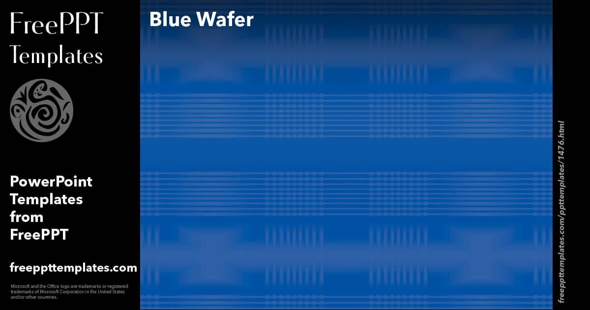 blue wafer